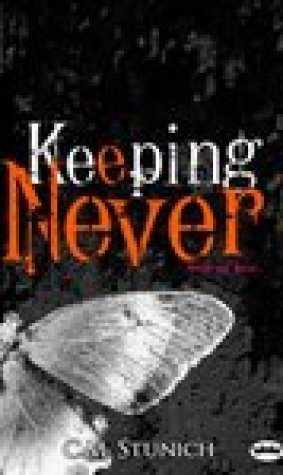 Keeping Never (Tasting Never, #3)