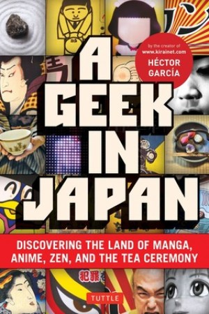 Reading books A Geek in Japan: Discovering the Land of Manga, Anime, Zen, and the Tea Ceremony