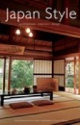 Download Japan Style: Architecture Interiors Design books