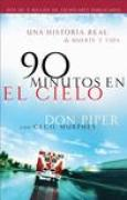 Download 90 Minutos En El Cielo: Una Historia Real de Vida y Muerte books
