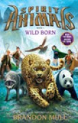 Download Wild Born (Spirit Animals, #1) pdf / epub books