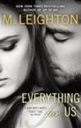 Download Everything for Us (The Bad Boys, #3) books