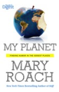 Download My Planet: Finding Humor in the Oddest Places books