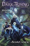 Silver on the Tree (The Dark is Rising, #5)