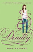 Download Deadly (Pretty Little Liars, #14) books