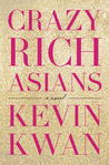 Crazy Rich Asians (Crazy Rich Asians #1)