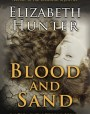 Blood and Sand (Elemental World, #2)