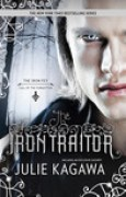 Download The Iron Traitor (The Iron Fey: Call of the Forgotten, #2) books