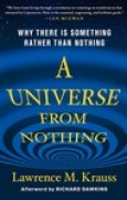 Download A Universe from Nothing: Why There Is Something Rather Than Nothing books