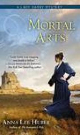 Mortal Arts (Lady Darby Mystery, #2)