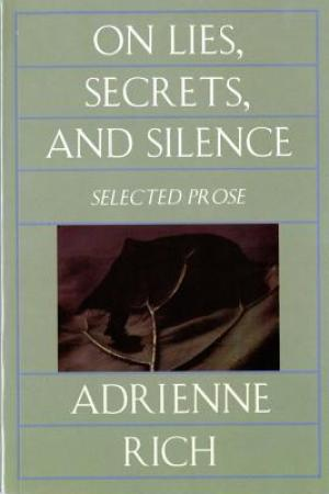 Reading books On Lies, Secrets, and Silence: Selected Prose, 1966-1978