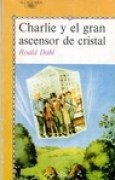 Download Charlie y el gran ascensor de cristal books