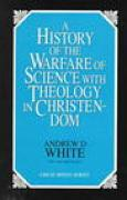 Download A History of the Warfare of Science with Theology in Christendom pdf / epub books