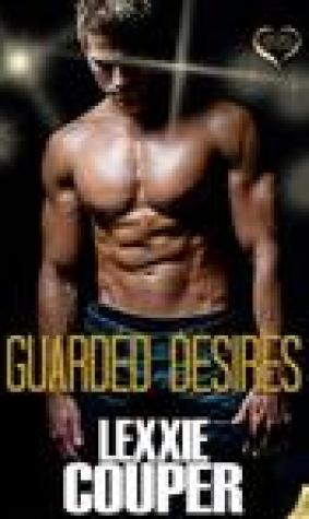 Guarded Desires (Heart of Fame, #3)