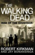 Download Rise of the Governor (The Walking Dead #1) books