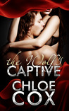 The Wolf's Captive (BDSM Bacchanal, #2)
