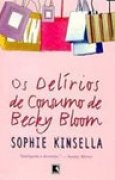 Download Os Delrios De Consumo de Becky Bloom books