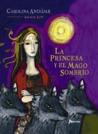La princesa y el mago sombrío
