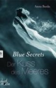 Download Der Kuss des Meeres (Blue Secrets, #1) books