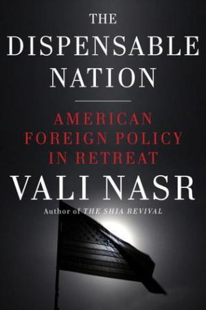 Reading books The Dispensable Nation: American Foreign Policy in Retreat