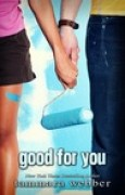 Download Good For You (Between the Lines, #3) books