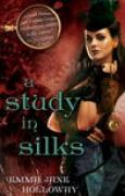 Download A Study in Silks (The Baskerville Affair, #1) books