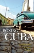 Download Boxing for Cuba: An Immigrant's Story pdf / epub books