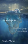 Download Hyperobjects: Philosophy and Ecology after the End of the World pdf / epub books