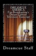 Download Dreamcue America: Fun Broadcasting's Dream Upfront Television Transcript books