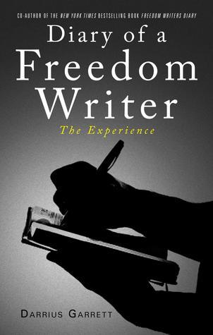Diary of a Freedom Writer: The Experience