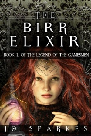 read online The Birr Elixir (The Legend of the Gamesmen #1)