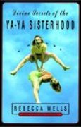 Download Divine Secrets of the Ya-ya Sisterhood (Ya Yas #1) books
