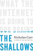 Download The Shallows: What the Internet is Doing to Our Brains books