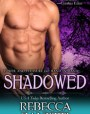 Shadowed (Dark Protectors, #6)