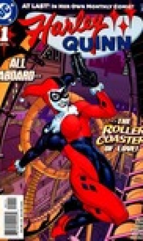 All Aboard The Roller Coaster Of Love (Harley Quinn #1)