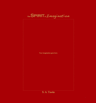 The Spirit of Imagination (The Spirit of Imagination, #1)
