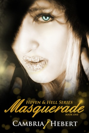 read online Masquerade (Heven and Hell, #1)