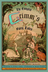 Download The Complete Grimm's Fairy Tales