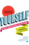 Download Choose Yourself: Be Happy, Make Millions, Live the Dream books