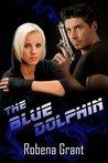The Blue Dolphin (Desert Heat, #2)