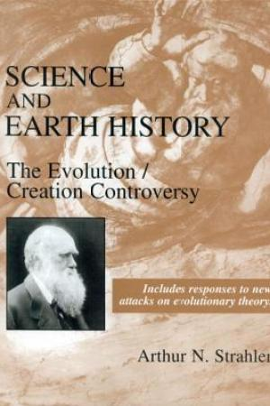 Science and Earth History: The Evolution/Creation Controversy