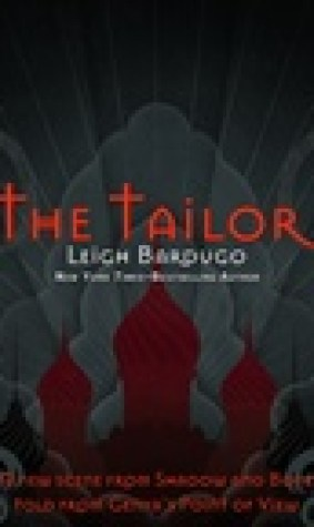 The Tailor (Grisha Verse, #1.5)