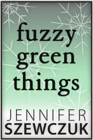 read online Fuzzy Green Things