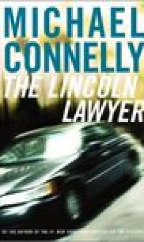 The Lincoln Lawyer (Mickey Haller, #1; Harry Bosch Universe, #18)