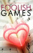 Download Foolish Games (Foolish Games, #1) books