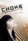 Choke (The Breathless, #2)