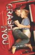 Download Crash into You (Pushing the Limits, #3) books