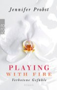 Download Playing with Fire - Verbotene Gefhle (Marriage to a Billionaire, #1) books