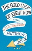 Download The Good Luck of Right Now books