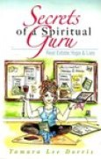 Download Secrets of a Spiritual Guru: Real Estate, Yoga & Lies books